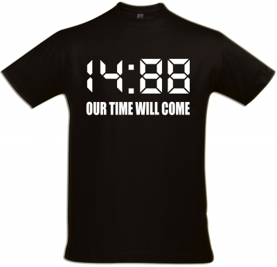 Herren T-Shirt ( 1488 our time will come ) Größe L