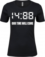 Damen Premium T-Shirt ( 1488 Our time will come )