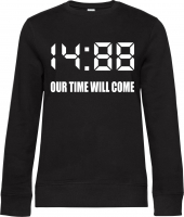 Damen Pullover ( 1488 Our time will come )