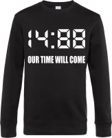 Herren Pullover ( 1488 Our time will come )