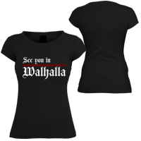 Damen T-Shirt ( see you in walhalla )