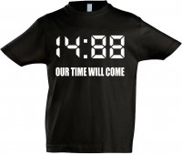 Kinder T-Shirt ( 1488 Our time will come )