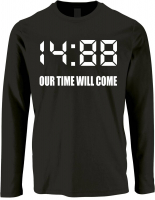 Herren Langarm Shirts ( 1488 Our time will come )