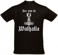 Herren T-Shirt ( See you in Walhalla )