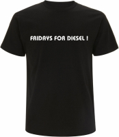 Herren T-Shirt ( Fridays for Diesel ! )